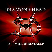 Play & Download All Will Be Revealed by Diamond Head | Napster