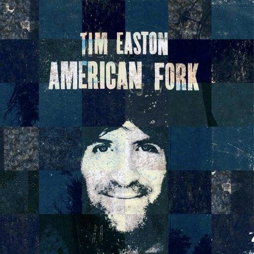 American Fork by Tim Easton