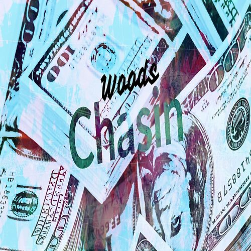 Play & Download Chasin by Woods | Napster