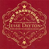 Play & Download Hey Nashvegas by Jesse Dayton | Napster