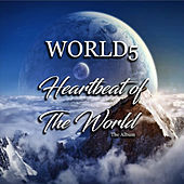 Play & Download Heartbeat of the World by World5 | Napster