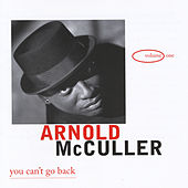 Play & Download You Can't Go Back by Arnold McCuller | Napster