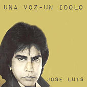 Play & Download Una Voz - Un Idolo by José Luís Rodríguez | Napster