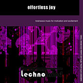 Play & Download Effortless Joy by Techno Mind | Napster