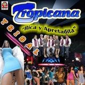 Rica Y Apretadita by Sonora Tropicana