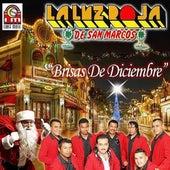 Play & Download Brisas De Diciembre by La Luz Roja De San Marcos | Napster
