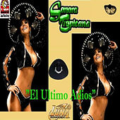 Play & Download El Ultimo Adios by Sonora Tropicana | Napster