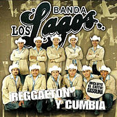 Play & Download Reggaeton Y Cumbia by Banda Los Lagos | Napster