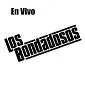 Play & Download En Vivo by Los Bondadosos | Napster