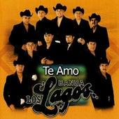 Play & Download Te Amo by Banda Los Lagos | Napster