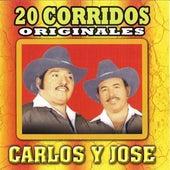 Play & Download 20 Corridos Originales by Carlos Y Jose | Napster