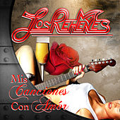 Play & Download Mis Canciones Con Amor by Los Rehenes | Napster