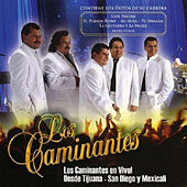 Play & Download En Vivo Desde Tijuana - San Diego y Mexicali by Los Caminantes | Napster