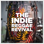 The Indie Reggae Revival by Various Artists