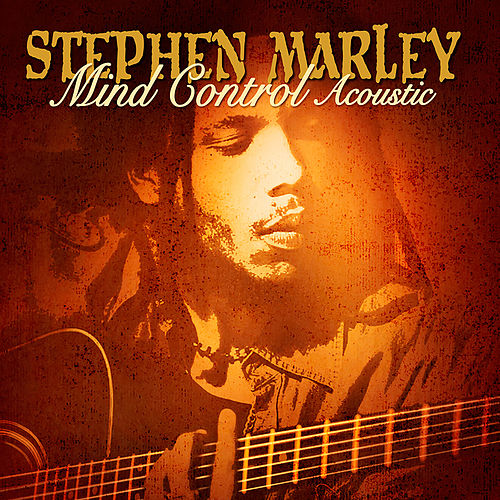 Play & Download Mind Control Acoustic by Stephen Marley | Napster