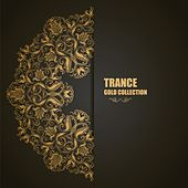 Trance: Gold Collection by Various Artists