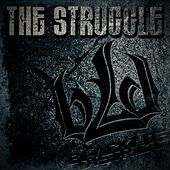 The Struggle by Blacklite District