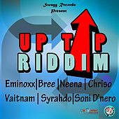 Play & Download Up Top Riddim by Various Artists | Napster