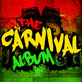 Play & Download The Carnival Album by Various Artists | Napster