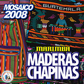Mosaico 2008. Música de Guatemala para los Latinos by Marimba Maderas Chapinas