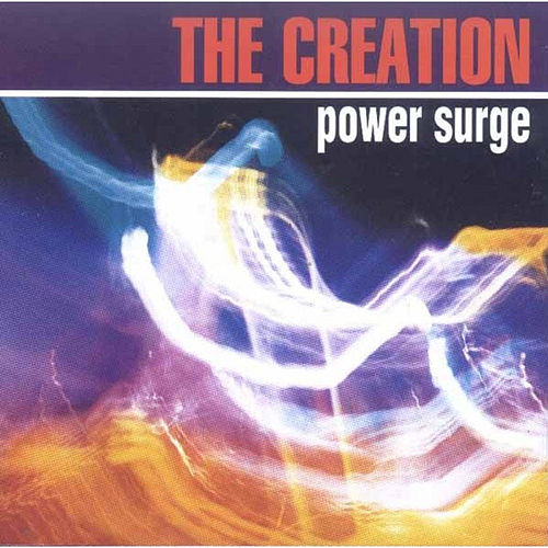 Play & Download Power Surge by The Creation | Napster