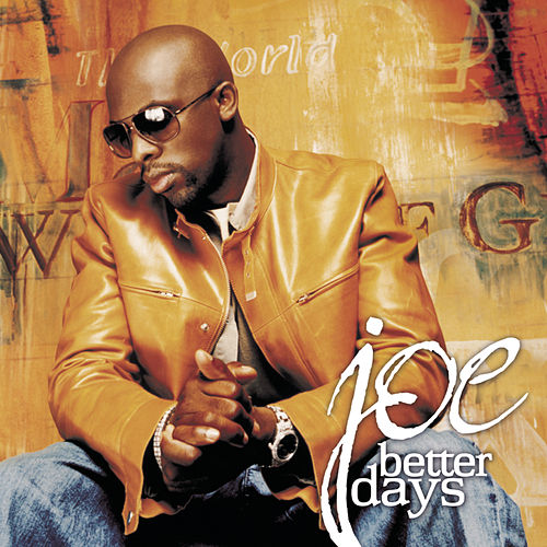 Play & Download Better Days by Joe | Napster