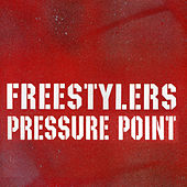 Play & Download Pressure Point by Freestylers | Napster