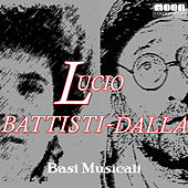 Play & Download Basi musicali - Battisti  Dalla by Various Artists | Napster