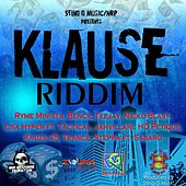 Klause Riddim by Various Artists