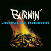 Burnin' (Remastered) von John Lee Hooker