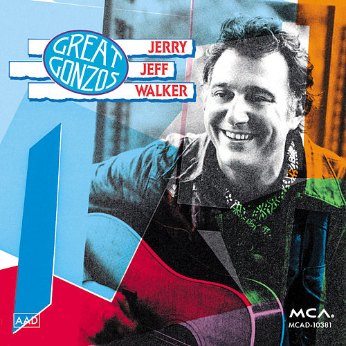 Play & Download Great Gonzos by Jerry Jeff Walker   Napster