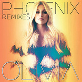 Phoenix - The Remixes by Olivia Holt