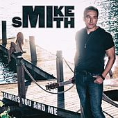 Always You and Me de Mike Smith