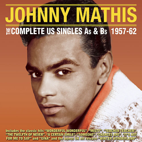 The Complete Us Singles As & BS 1957-62 von Johnny Mathis
