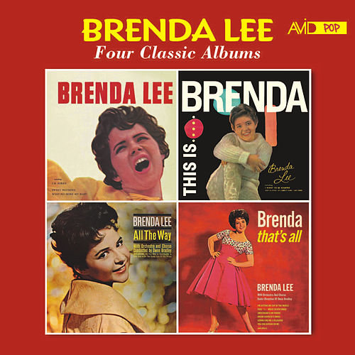 Four Classic Albums (Brenda Lee (Miss Dynamite) / This Is Brenda / All the Way / Brenda, That's All) de Brenda Lee