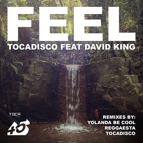 Play & Download Feel (Remixes) by Tocadisco | Napster