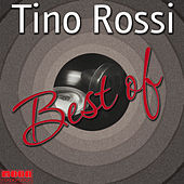 Best of - Tino Rossi by Tino Rossi