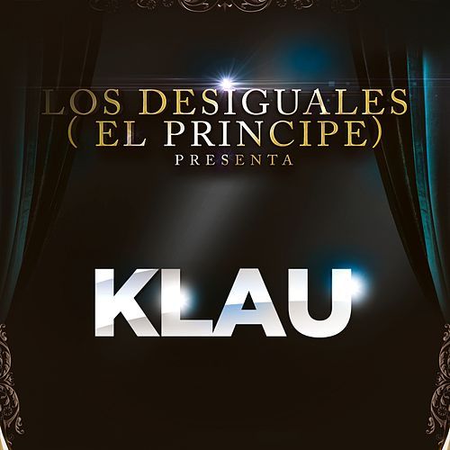 Play & Download Klau by Los Desiguales | Napster