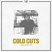 Cold Cuts: Inspired by True Events by Yp