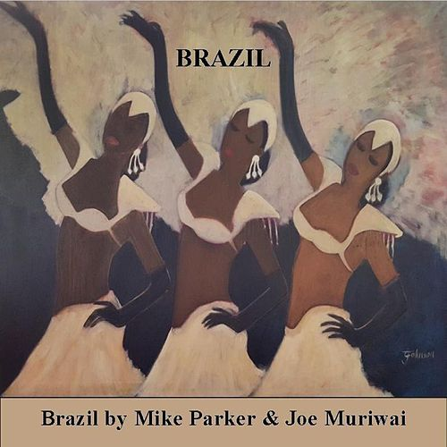 Play & Download Brazil by Mike Parker | Napster