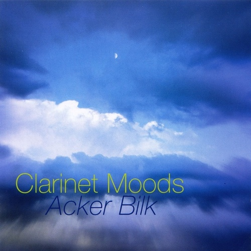 Play & Download Clarinet Moods by Acker Bilk | Napster