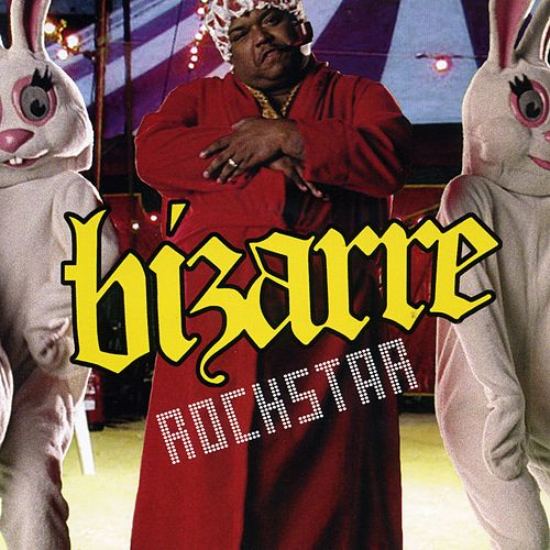 Play & Download Rockstar by Bizarre | Napster