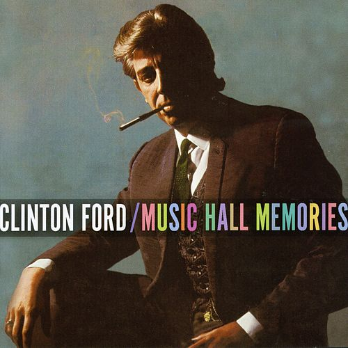Play & Download Music Hall Memories by Clinton Ford | Napster