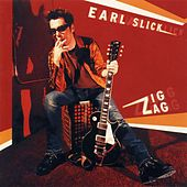 Play & Download Zig Zag by Earl Slick | Napster