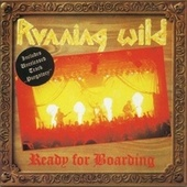 Play & Download Ready For Boarding by Running Wild | Napster