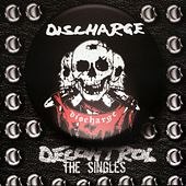 Decontrol: The Singles by Discharge