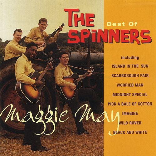 Play & Download Maggie May: The Best of The Spinners by The Spinners | Napster