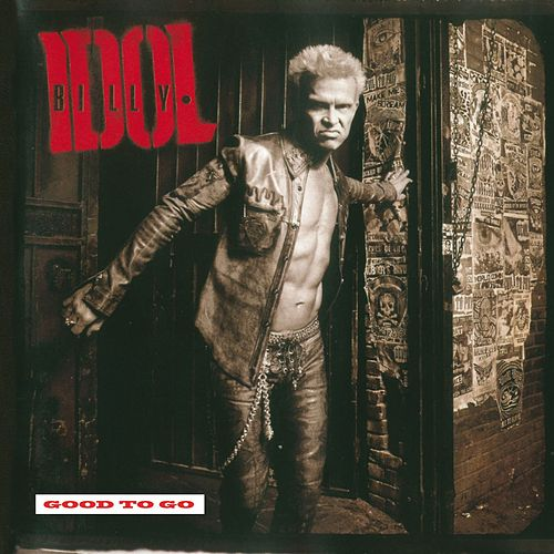 Play & Download Good to Go by Billy Idol | Napster