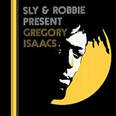 Sly & Robbie Present Gregory Isaacs by Various Artists