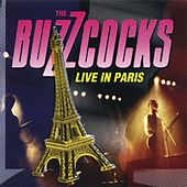 Play & Download Live In Paris by Buzzcocks | Napster